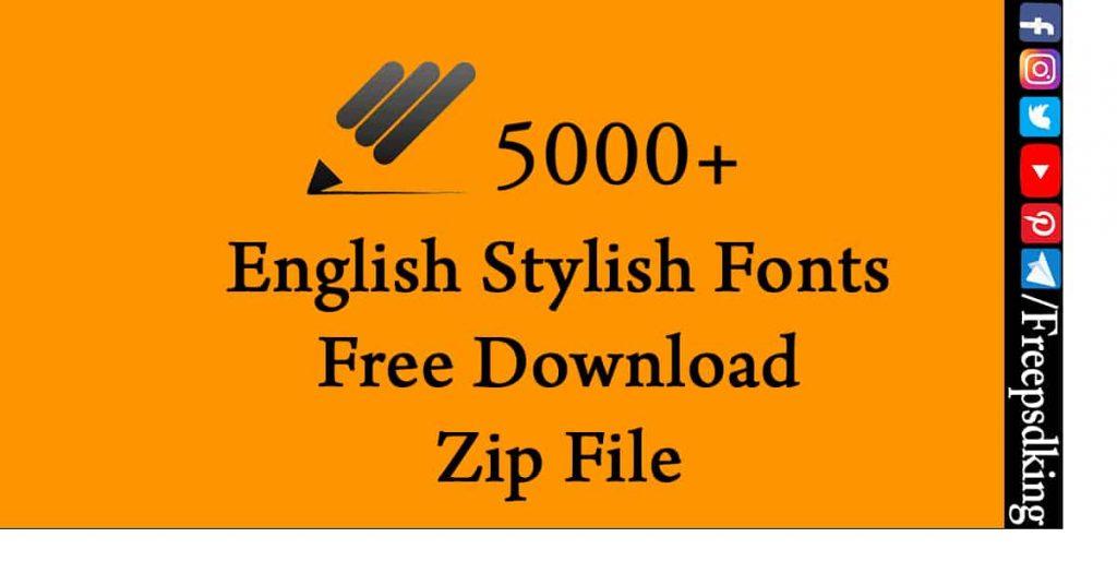 English Stylish Fonts Free Download Zip File